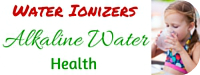 Graphic: Water ionizers; Alkaline Water; Health; Image of a little girl drinking water